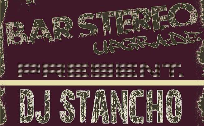 D.J. Stancho в Bar Stereo днес