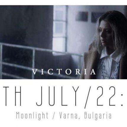 Днес VICTORIA представя новия си сингъл I WANNA KNOW във Варна